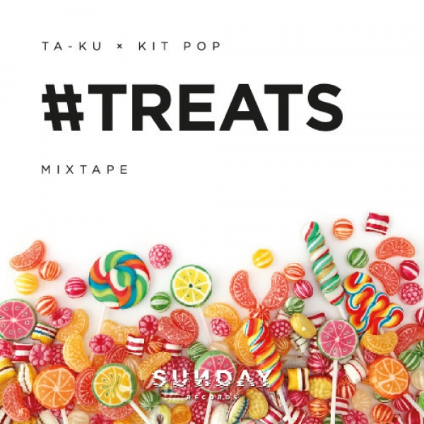Ta-ku x Kit Pop - #TREATS