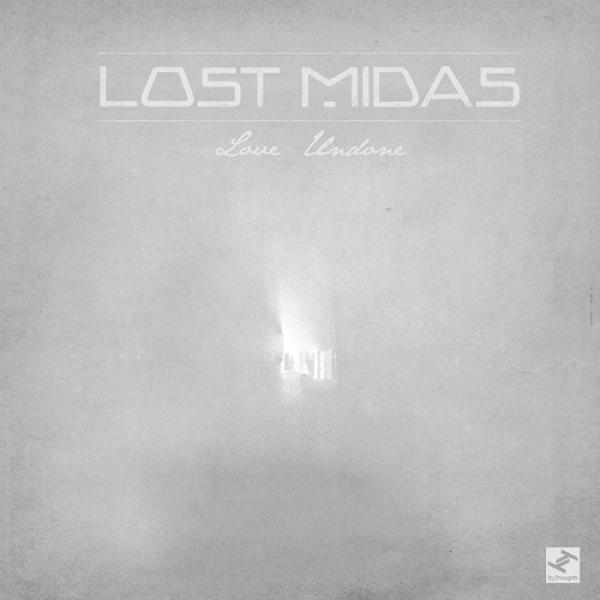 Lost Midas - Love Undone