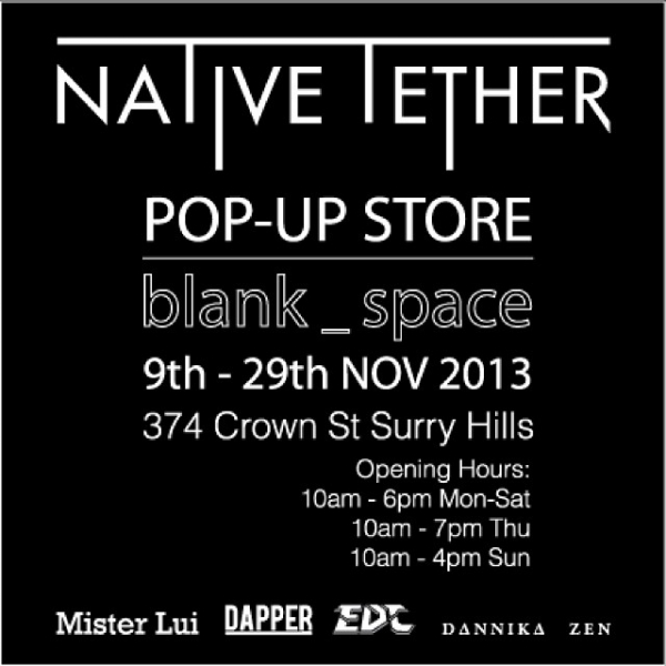 Native Tether - Pop Up Store