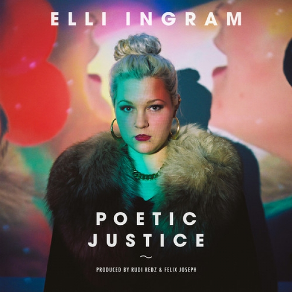 Elli Ingram - Poetic Justice