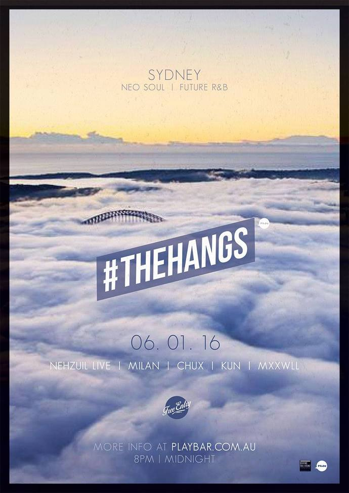 #TheHANGS Presents NEHZUIL